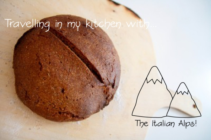 "Travelling in my kitchen to…the Italian Alps with a fennel flavoured rye bread ""la Puccia"""